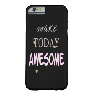 Make Today Barely There iPhone 6 Case