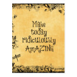 Make Today Ridiculously Amazing Life Quote Postcard