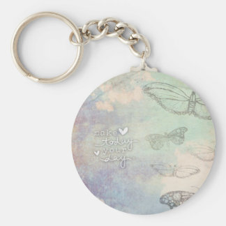 Make Today Your Day Basic Round Button Key Ring