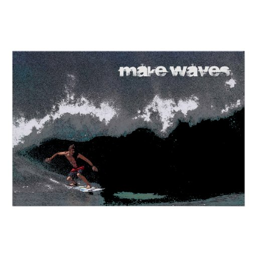 Make Waves Pipeline 36 x 24 Poster