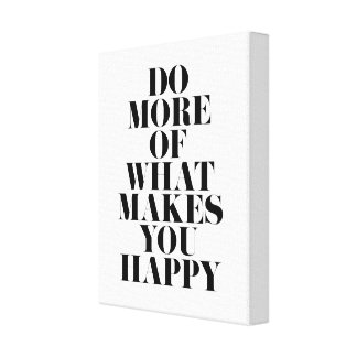 Make You Happy Minimal Motivational Quote Canvas Print