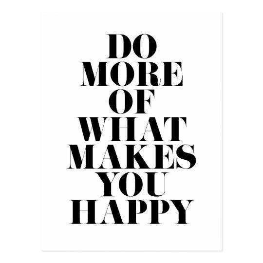 Make You Happy Minimal Motivational Quote Postcard