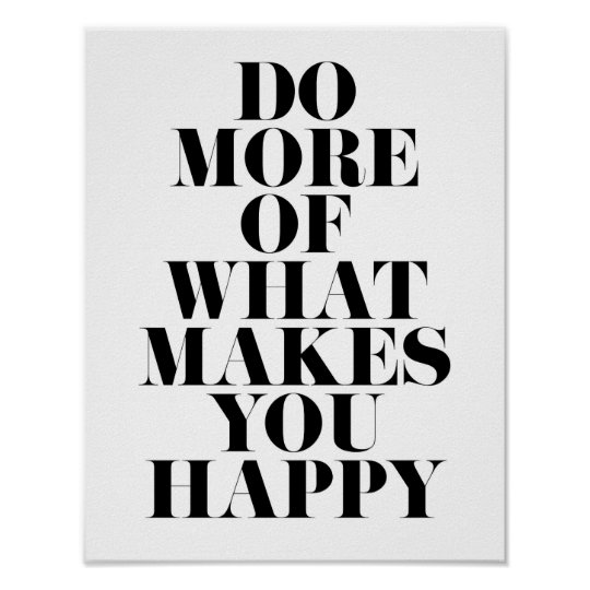 Make You Happy Minimal Motivational Quote Poster