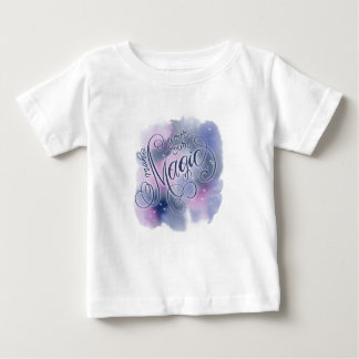 Make You Own Magic Baby T-Shirt