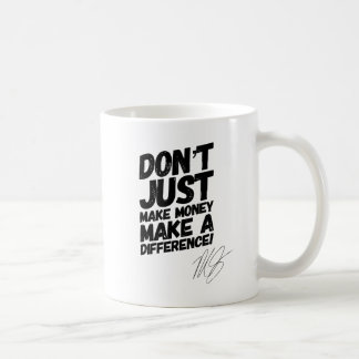 Make Your Dream A Reality Motivational Mug