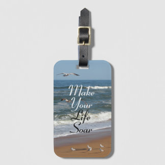 Make Your Life Soar Luggage Tag