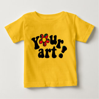 Make Your Own Custom Unique Art Baby T-Shirt