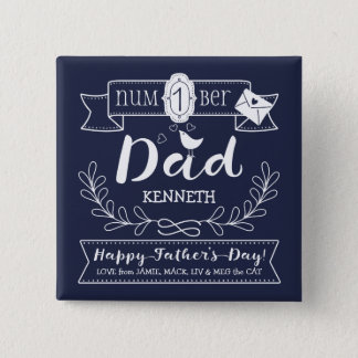 Make Your Own Father's Day No. 1 Dad Cute Monogram 15 Cm Square Badge