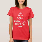 Make your own fun keep calm family reunion t shirt