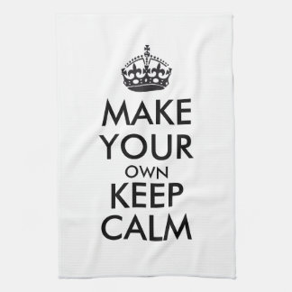 Make your own keep calm - black tea towel