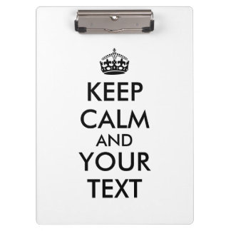 Make Your Own Keep Calm Clipboard Add Your Text