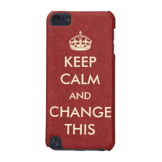 Make Your Own Keep Calm iPod Touch (5th Generation) Covers