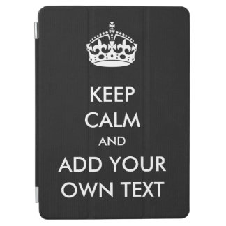 Make Your Own Keep Calm Product Black White iPad Air Cover
