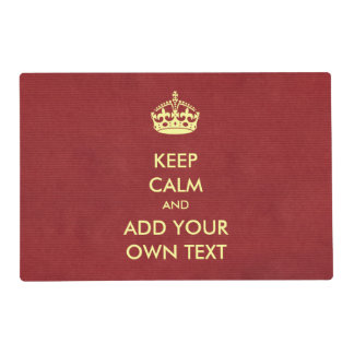 Make Your Own Keep Calm Product Red Ivory Laminated Place Mat