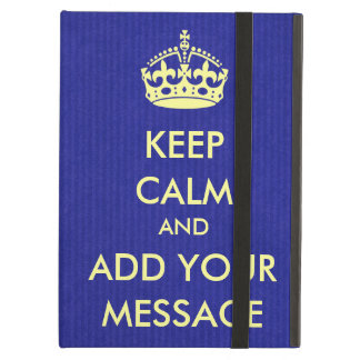Make Your Own Keep Calm Royal Blue Kraft Paper iPad Air Case