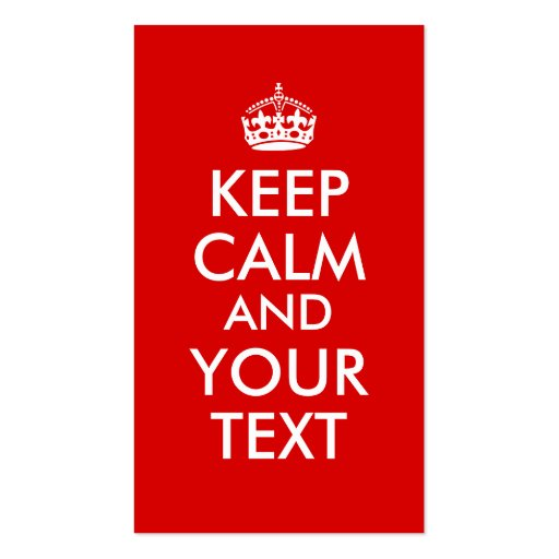 Make Your Own Keep Calm Saying Add Your Text Business Card