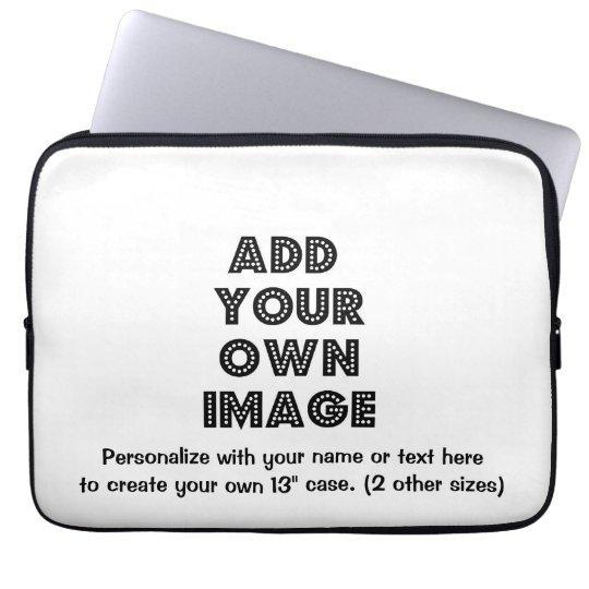 Make Your own Personalised Neoprene Laptop Sleeve