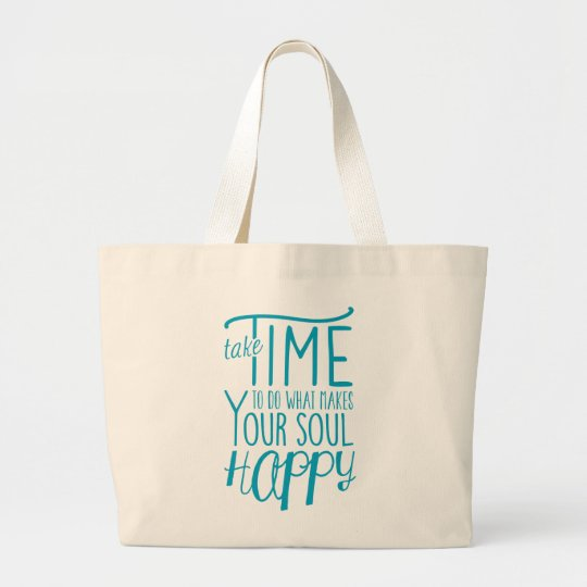 Make Your Soul Happy Tote