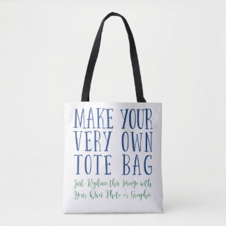 """Make Your Very Own"" Setup Template: Tote Bag"