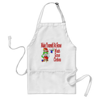 Make Yourself At Home Wash Some Clothes Standard Apron