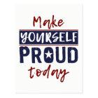 """Make Yourself Proud"" postcard"