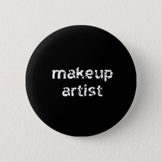 Makeup Artist 6 Cm Round Badge