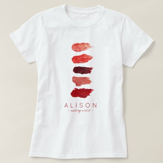 Makeup artist name lipstick colours swatches T-Shirt