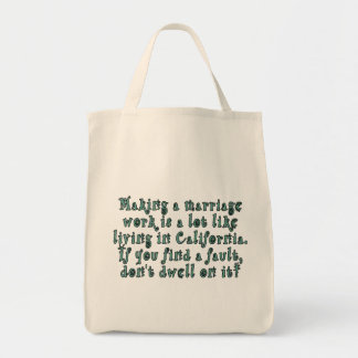 Making a marriage work is a lot like... grocery tote bag