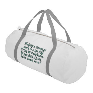 Making a marriage work is a lot like... gym duffel bag