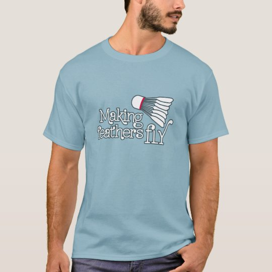 Making feather fly badminton sports t-shirt