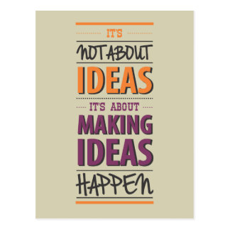 """Making ideas happen"" quote Postcard"