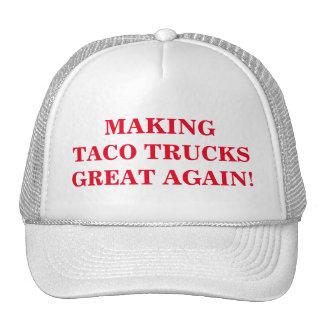 Making Taco Trucks Great Again. cap