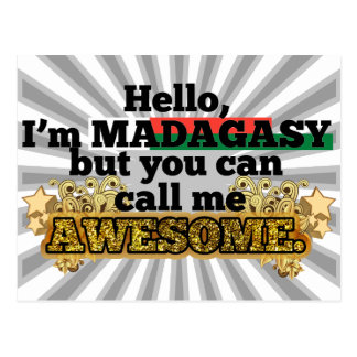 Malagasy, but call me Awesome Postcard