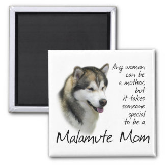 Malamute Mom Magnet