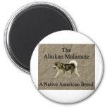 Malamute- Native Breed copy Magnets