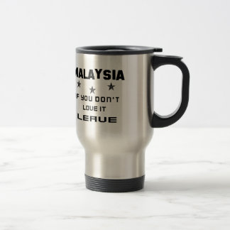Malaysia If you don't love it, Leave Stainless Steel Travel Mug