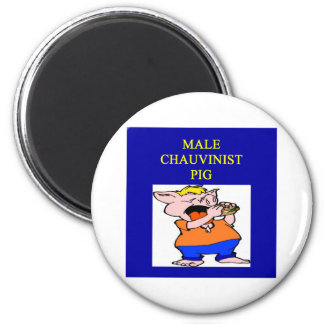 male chauvinist pig 6 cm round magnet