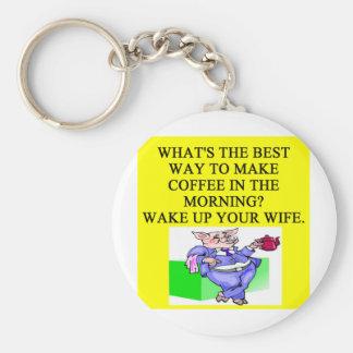 male chauvinist pig coffee joke basic round button key ring