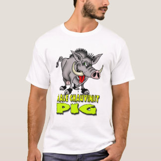 Male Chauvinist Pig T-Shirt