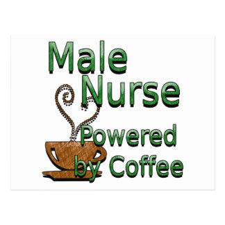 Male Nurse Powered by Coffee Post Cards