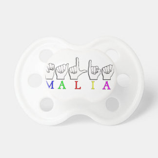 MALIA    ASL FINGER SPELLED PACIFIERS