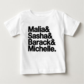 Malia & Sasha & Barack & Michelle Infant T-Shirt