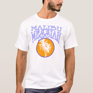 Malibu Messiah T-Shirt