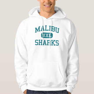 Malibu - Sharks - High School - Malibu California Hoodie