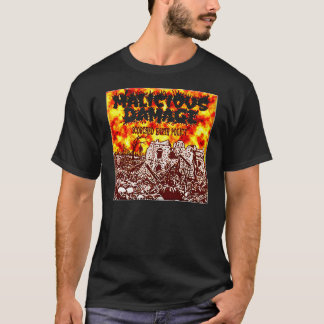 "MALICIOUS DAMAGE ""SCORCHED EARTH POLICY"" T-Shirt"
