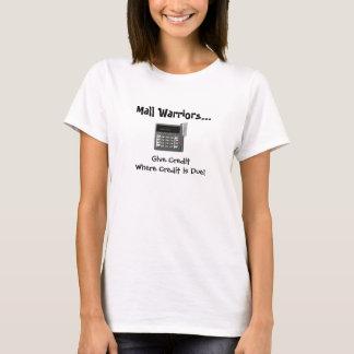 Mall Warriors... T-Shirt