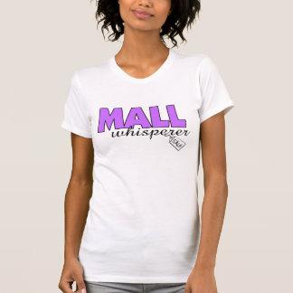 Mall Whisperer Tee Shirt