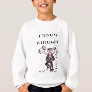Mallets - I Know Wood Fu Sweatshirt