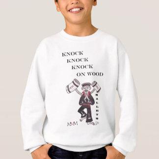 Mallets - Knock Knock Knock on wood Sweatshirt