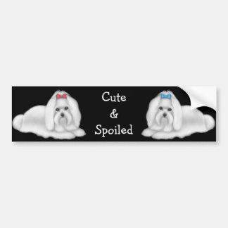 Maltese Cute & Spoiled Bumper Sticker